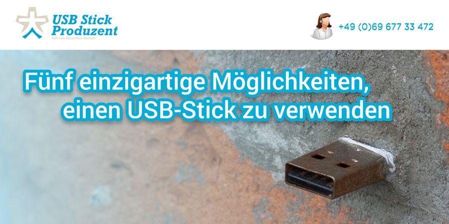 Fünf einzigartige Möglichkeiten, einen USB-Stick zu verwenden